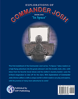 """Explorations of Commander Josh, Book One: """"In Space"""""""